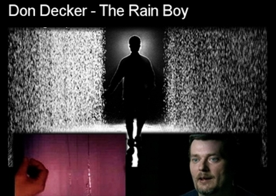 Don Decker – The Rain Man