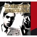 The Mysterious Disappearance Of Ettore Majorana, Finally Solved